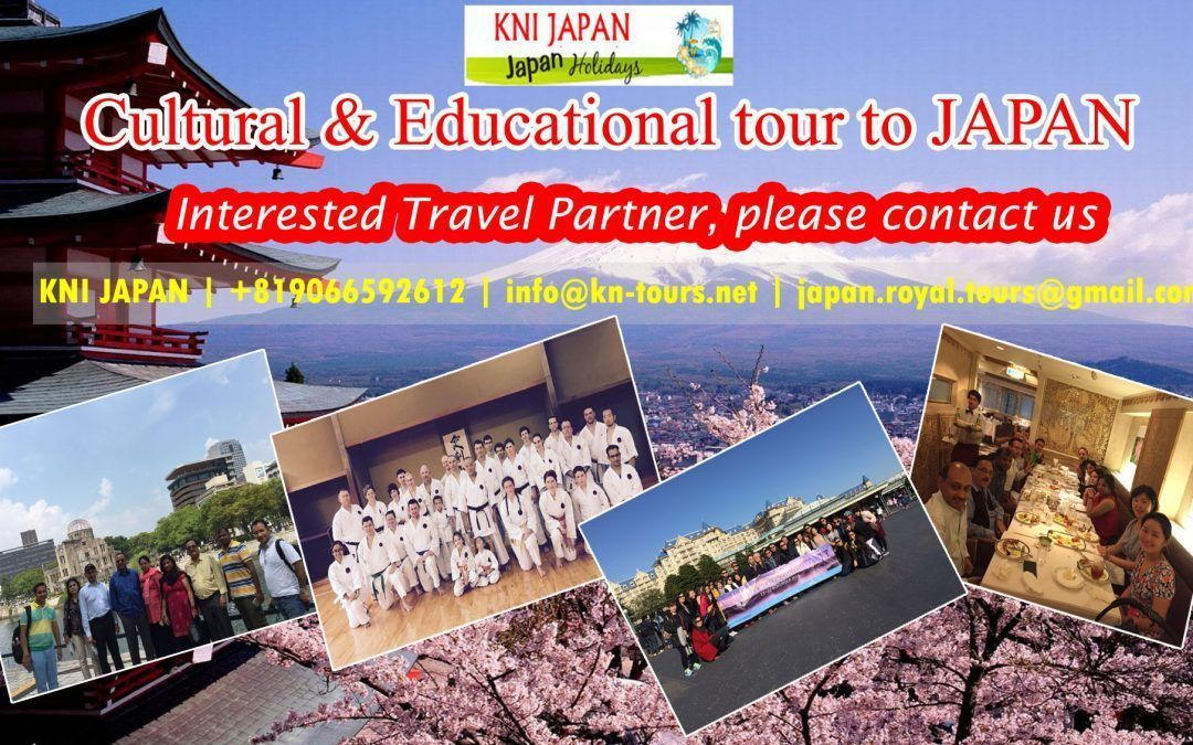 CULTURAL AND EDUCATIONAL TOUR FOR JAPAN